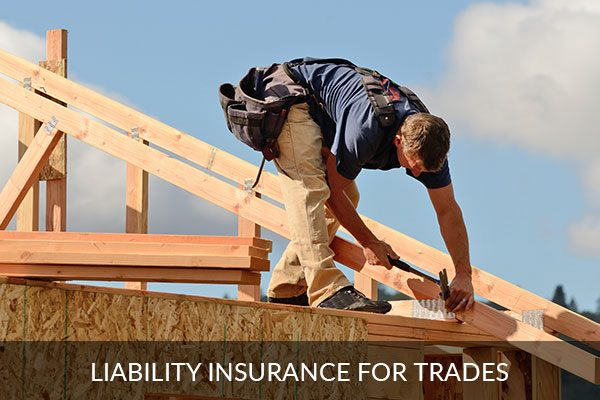 Liability Insurance for Trades